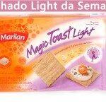 Dica Light: Magic Toast- Marilan