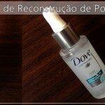 Tratamento Reconstrutor de Pontas Duplas – Dove