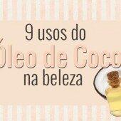 9 Usos do Óleo de Coco na Pele e nos Cabelos