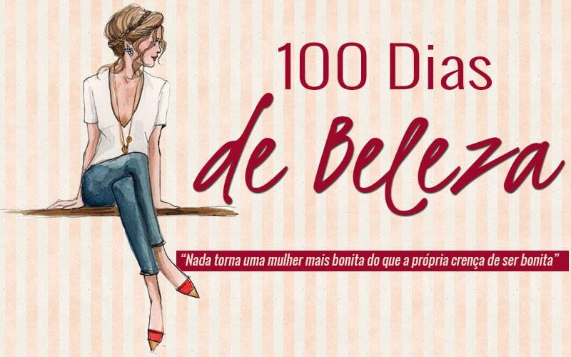 100 dias de beleza