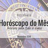 Horóscopo do Mês pra Todos os Signos: Novembro de 2014