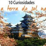 Coisas do Japão: 10 Curiosidades da Terra do Sol Nascente!