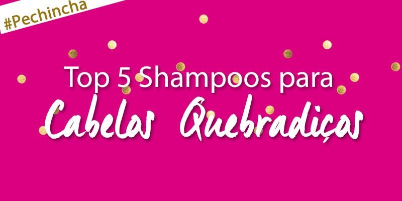 shampoos para cabelos quebradiços bons e baratos