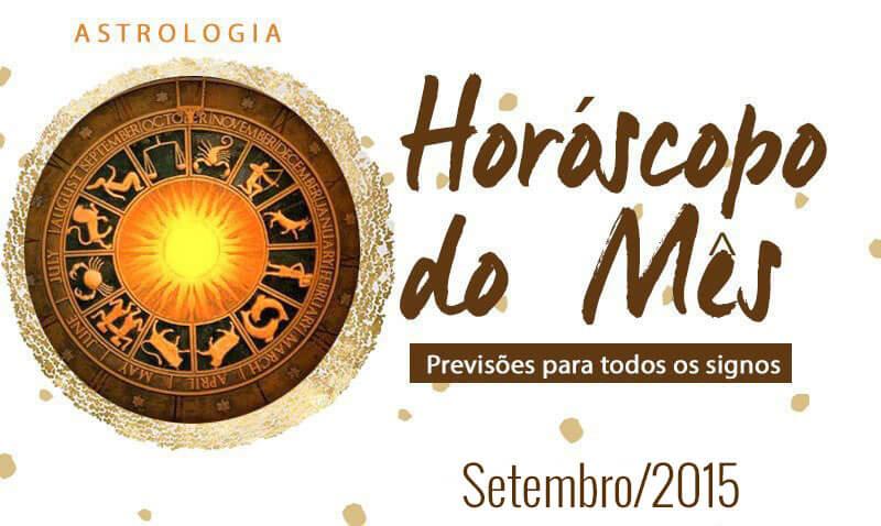 Horóscopo de Setembro de 2015 Para Todos os Signos