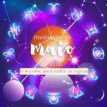 Horóscopo de Maio de 2016 Para Todos os Signos