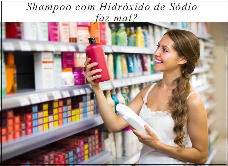 shampoo com hidróxido de sódio faz mal juro valendo