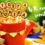 Comidas de Festa Junina: Top 10 Receitas