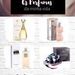 Os Perfumes da Minha Vida