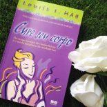 Cure Seu Corpo – Louise Hay