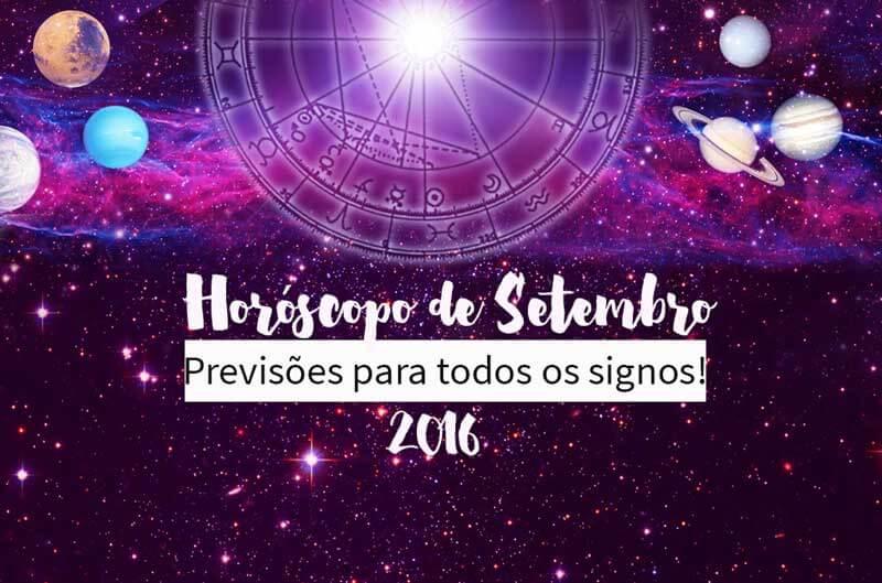 horóscopo de setembro de 2016 previsões signos
