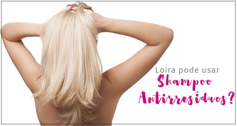 shampoo antirresíduos em cabelos loiros
