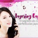 Layering Capilar: O Segredo do Cabelo Perfeito das Japonesas
