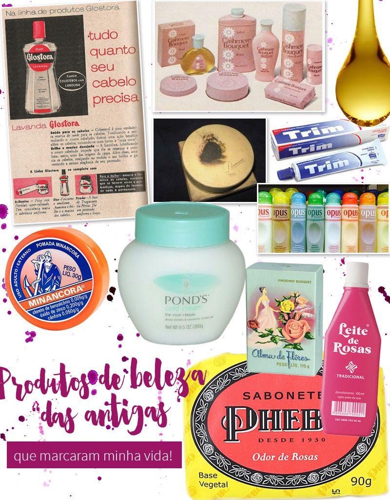 produtos de beleza que marcaram a minha vida