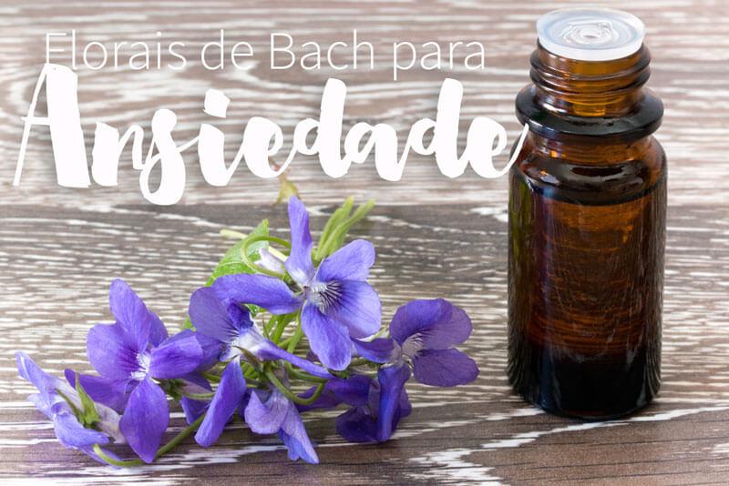 florais de bach para ansiedade