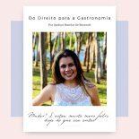 #MulherDe30: Do Direito Para a Gastronomia
