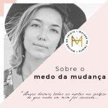Mulher de 30: Sobre o Medo da Mudança
