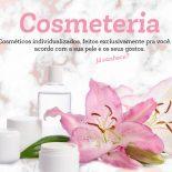 Cosmeteria: Um Cosmético Feito Especialmente Para Você