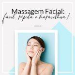 Massagem Facial Para Uma Pele Muito Melhor