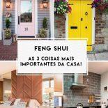 Decoração Feng Shui: As 3 Coisas Mais Importantes