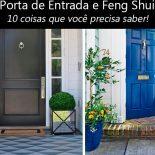 Porta da Frente no Feng Shui: 10 Coisas Essenciais