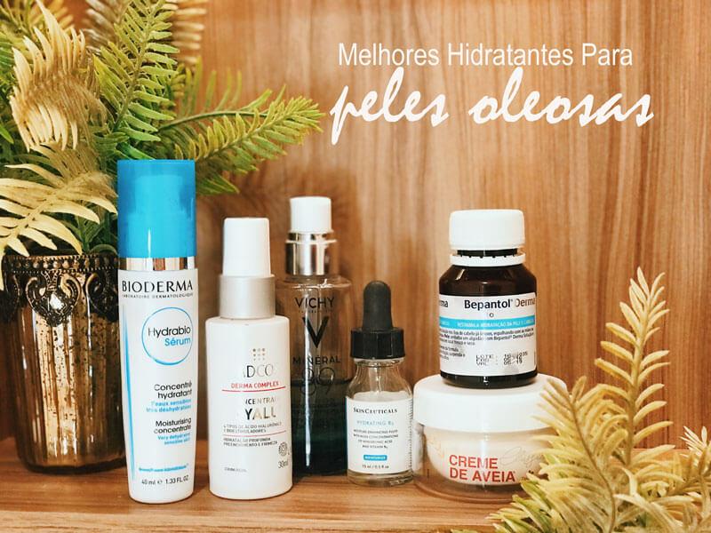 melhores hidratantes para peles oleosas juro valendo
